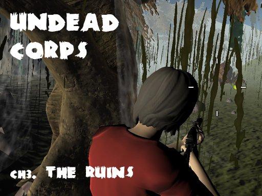 Undead Corps – CH3. Ruševine